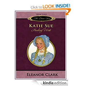 Katie Sue, Heading West (The Eleanor Series)