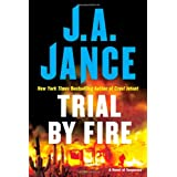 Trial by Fire: A Novel of Suspense ~ J. A. Jance