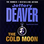 The Cold Moon: Lincoln Rhyme, Book 7 | Jeffery Deaver