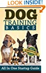 Dog Training Basics - All In One Star...