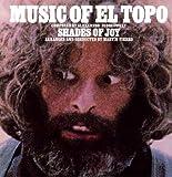 echange, troc shades of joy - music of el topo