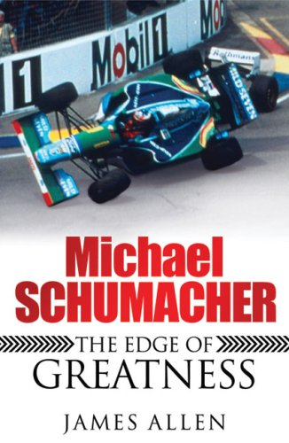 Michael Schumacher: The Edge of Greatness