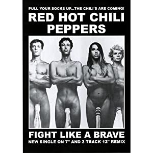 Red Hot Chili Peppers (Wearing Socks, Fight Like a Brave) Music Poster Print