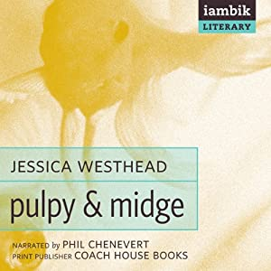 Pulpy and Midge | [Jessica Westhead]