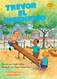 Trevor el Ingenioso (Science Solves It) (Spanish Edition)