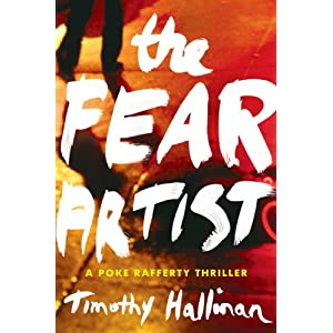 The Fear Artist (Poke Rafferty Thriller)