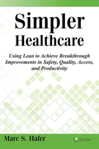 Simpler Healthcare: Volume 1