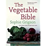 The Vegetable Bible: The Definitive Guideby Sophie Grigson