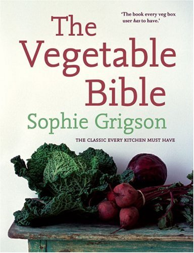 The Vegetable Bible: The Definitive Guide PDF
