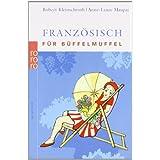 """Franz�sisch f�r B�ffelmuffelvon """"Robert Kleinschroth"""""""