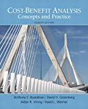 Cost-Benefit Analysis (4th Edition) (Pearson Series in Economics)