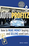 Autoprofitz | How to make money buying and selling cars