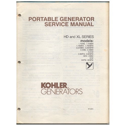 Original 1989 Kohler Portable Generator Service Manual Models: 1.75Mm, Mbm, 1.75Mfm, Mbfm, 2.25Mbm, Mbfm, 3.5Mm, Mbm, 3.5Cm, 3.5Mfm, Mbfm, 5Mm, Mbm, 5Cm, 5Mfm, Mbfm No. Tp-5016B 7/89