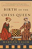 img - for Birth of the Chess Queen book / textbook / text book