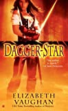 Dagger-Star (A Paranormal Romance) (0425220613) by Vaughan, Elizabeth