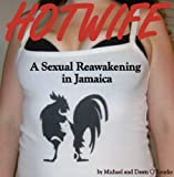 img - for HOTWIFE A Sexual Reawakening in Jamaica book / textbook / text book