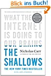 The Shallows: What the Internet Is Do...