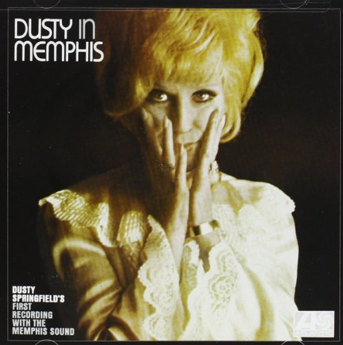Dusty Springfield - Dusty In Memphis (Deluxe Edition) - Zortam Music