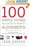 100 Simple Things You Can Do to Preve...