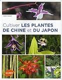 echange, troc Cédric Basset - Cultiver les plantes de Chine et du Japon