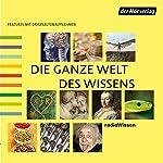 Die ganze Welt des Wissens 2 | Reinhard Schlüter,Michael Reitz,Christian Feldmann,Florian Hildebrand,Carola Zinner,Gabriele Bondy