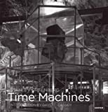 img - for Stanley Greenberg: Time Machines book / textbook / text book
