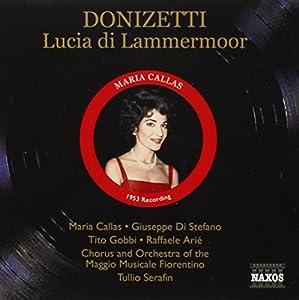 Lucia Di Lammermoor (Serafin, Maggio Musicale, Callas)