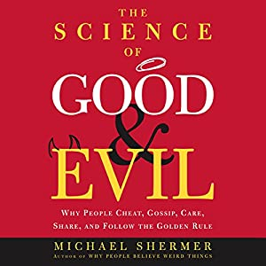 The Science of Good and Evil Audiobook