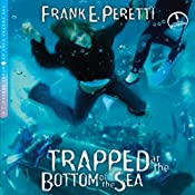 Trapped at the Bottom of the Sea: A Cooper Kids Adventure, Book 4 | Frank E. Peretti