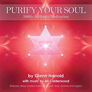 396hz Solfeggio Meditation: Release deep rooted feelings of guilt, fear, shame and regret | [Harrold Glenn, Calderwood Ali]