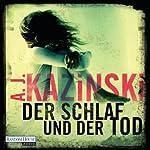 Der Schlaf und der Tod | A.J. Kazinski