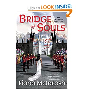 Bridge of Souls: The Quickening Book Three Fiona McIntosh