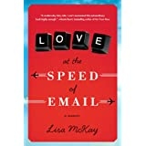 Love at the Speed of Email: A Memoir ~ Lisa McKay