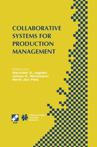 Collaborative Systems for Production Management: IFIP TC5 / WG5.7 Eighth International Conference on Advances in Product