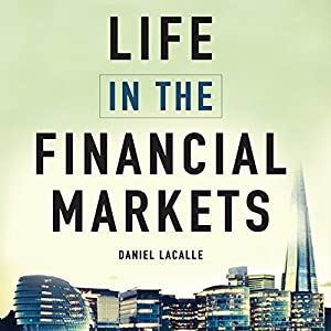 Life in the Financial Markets Audiobook