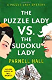 The Puzzle Lady vs. The Sudoku Lady: A Puzzle Lady Mystery (0312612184) by Hall, Parnell