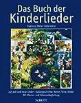 Das Buch der Kinderlieder: 235 alte u...