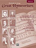 img - for Great Hymnwriters (Portraits in Song): Medium Low Voice book / textbook / text book