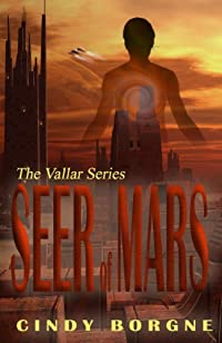 (FREE on 7/22) Seer Of Mars by Cindy Borgne - http://eBooksHabit.com