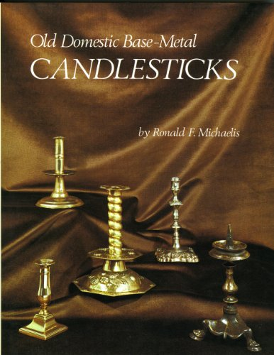 Old Domestic Base-Metal Candlesticks
