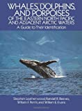 img - for Whales, Dolphins, and Porpoises: of the Eastern North Pacific and Adjacent Arctic Waters, A Guide to Their Identification by Leatherwood, Stephen, Davis, Francis A. (October 1, 1988) Paperback book / textbook / text book