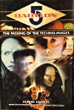 The Passing Of The Techno-Mages (All Three Books In One., 1,2 & 3)