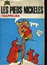 Les pieds nickeles n°41. trappeurs