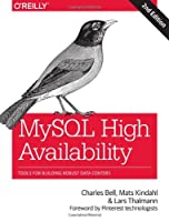 MySQL High Availability, 2nd Edition Front Cover