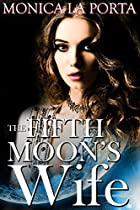 The Fifth Moon's Wife (the Fifth Moon Tales Book 2)