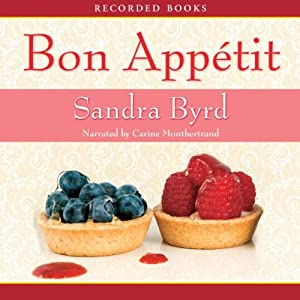 Bon Appetit: French Twist, Book 2 | [Sandra Byrd]