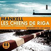 Les chiens de Riga | Henning Mankell