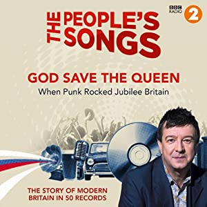 The People's Songs: God Save the Queen | [Stuart Maconie]