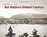 img - for Bar Harbor's Gilded Century: Opulence to Ashes book / textbook / text book