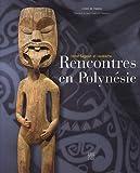 echange, troc Roger Boulay, Patrick Absalon, Collectif - Rencontres en Polynésie : Victor Segalen et l'exotisme